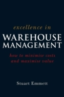 Excellence in Warehouse Management av S. Emmett (Heftet)