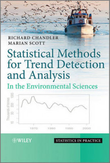 Statistical Methods for Trend Detection and Analysis in the Environmental Sciences av Richard Chandler og Marian Scott (Innbundet)
