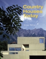 Country Houses Today av Jeremy Melvin (Innbundet)
