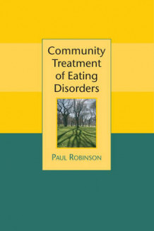 Community Treatment of Eating Disorders av Professor Paul H. Robinson (Innbundet)