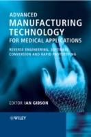 Advanced Manufacturing Technology for Medical Applications (Innbundet)