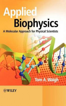 Applied Biophysics av Thomas Andrew Waigh (Innbundet)