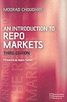 An Introduction to Repo Markets av Moorad Choudhry (Heftet)