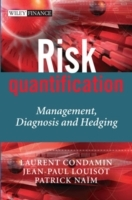 Risk Quantification av Laurent Condamin, Jean-Paul Louisot og Patrick Naim (Innbundet)