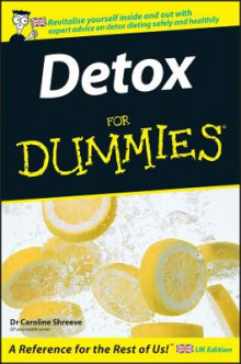 Detox For Dummies av Dr. Caroline Shreeve (Heftet)
