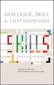Dialogue Skill and Tacit Knowledge (Innbundet)