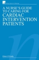 A Nurse's Guide to Caring for Cardiac Intervention Patients av Eileen O'Grady (Heftet)
