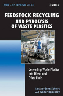 Feedstock Recycling and Pyrolysis of Waste Plastics (Innbundet)