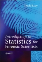 Introductory Statistics for Forensic Scientists av D. Lucy (Heftet)