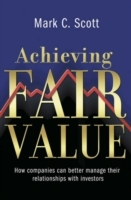 Achieving Fair Value av Mark C. Scott (Innbundet)