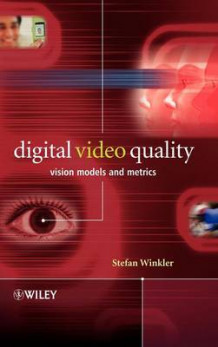 Digital Video Quality av Stefan Winkler (Innbundet)