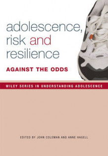 Adolescence, Risk and Resilience (Innbundet)