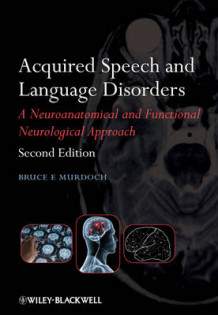 Acquired Speech and Language Disorders av Bruce E. Murdoch (Heftet)