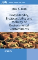 Bioavailability, Bioaccessibility and Mobility of Environmental Contaminants av John R. Dean (Heftet)