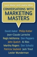 Conversations with Marketing Masters av Laura Mazur og Louella Miles (Innbundet)