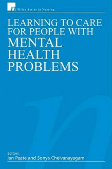 Caring for Adults with Mental Health Problems (Heftet)