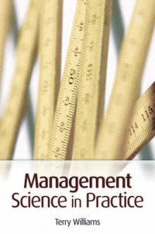 Management Science in Practice av Terry Williams (Heftet)