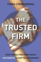 The Trusted Firm av Fiona Czerniawska (Innbundet)