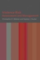 Violence Risk: Assessment and Management av Christopher Webster (Heftet)