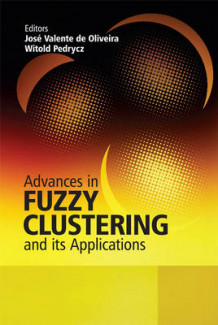 Advances in Fuzzy Clustering and Its Applications (Innbundet)