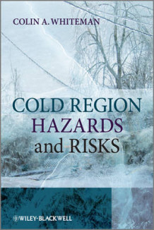 Cold Region Hazards and Risks av Colin A. Whiteman (Heftet)