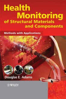 Health Monitoring of Structural Materials and Components av Douglas Adams (Innbundet)