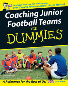 Coaching Junior Football Teams For Dummies av The National Alliance for Youth Sports, James Heller og Greg Bach (Heftet)