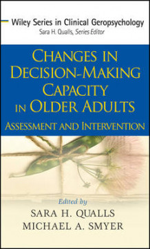 Changes in Decision Making Capacity in Older Adults (Innbundet)