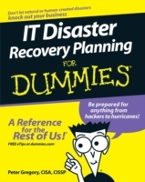 IT Disaster Recovery Planning For Dummies av Peter H. Gregory (Heftet)