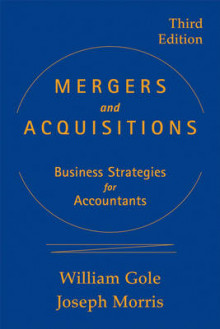 Mergers and Acquisitions: Business Strategies for Accountants, 3rd Edition av William J. Gole og Joseph M. Morris (Innbundet)