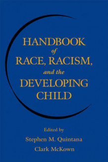 Handbook of Race, Racism and the Developing Child (Innbundet)