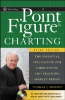 Point & Figure Charting: The Essential Application for Forecasting and Trac av Thomas J. Dorsey (Innbundet)