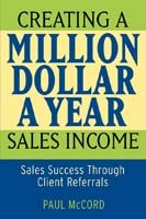 Creating a Million-dollar-a-year Sales Income av Paul M. McCord (Heftet)