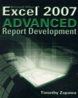 Excel 2007 Advanced Report Development av Timothy Zapawa (Heftet)