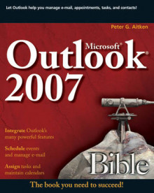 Microsoft Outlook 2007 Bible av Peter G. Aitken (Heftet)