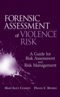 Forensic Assessment of Violence Risk av Mary Alice Conroy og Daniel C. Murrie (Innbundet)