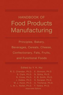 Handbook of Food Products Manufacturing (Innbundet)
