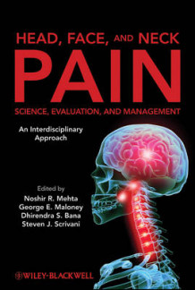 Head, Face, and Neck Pain Science, Evaluation, and Management (Innbundet)