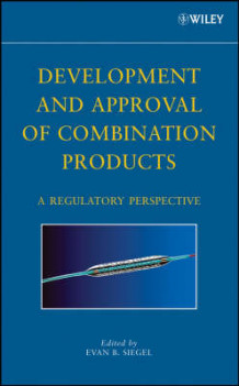 Development and Approval of Combination Products (Innbundet)