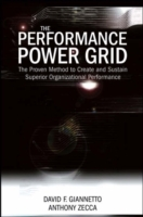 The Performance Power Grid: The Proven Method to Create and Sustain Superio av David F. Giannetto og Anthony Zecca (Innbundet)