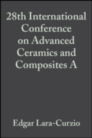 28th International Conference on Advanced Ceramics and Composites A 2004 (Heftet)