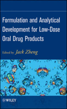 Formulation and Analytical Development for Low-dose Oral Drug Products (Innbundet)
