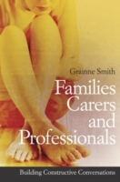 Families, Carers and Professionals av Grainne Smith (Heftet)