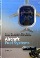 Aircraft Fuel Systems av Roy Langton, Chuck Clark, Martin Hewitt og Lonnie Richards (Innbundet)