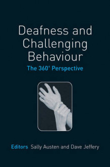 Deafness and Challenging Behaviour (Innbundet)