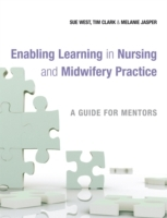 Enabling Learning in Nursing and Midwifery Practice (Heftet)