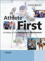 Athlete First av Steve Bailey (Innbundet)
