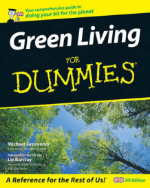Green Living for Dummies av Liz Barclay og Michael Grosvenor (Heftet)