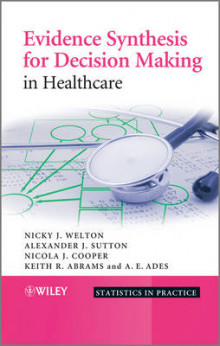 Evidence Synthesis for Decision Making in Healthcare av Alexander J. Sutton, Keith R. Abrams, A. E. Ades, Nicola J. Cooper og Nicky J. Welton (Innbundet)