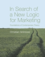 In Search of a New Logic for Marketing av Christian Gronroos (Heftet)